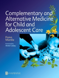 Cover image for Complementary and Alternative Medicine for Child and Adolescent Care