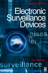 Electronic Surveillance Devices, 2nd Edition,Paul Brookes,ISBN9780750651998