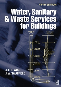 Water, Sanitary and Waste Services for Buildings - 5th Edition - ISBN: 9780750652551