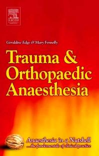 Trauma & Orthopaedic Anaesthesia