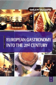 European Gastronomy into the 21st Century - 1st Edition - ISBN: 9780750652674