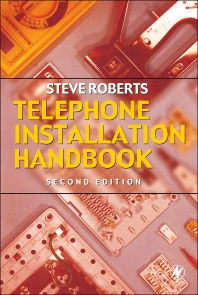 Telephone Installation Handbook, 2nd Edition,Stephen Roberts,ISBN9780750652698