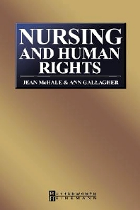 Nursing and Human Rights - 1st Edition - ISBN: 9780750652926