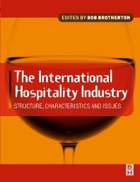 International Hospitality Industry - 1st Edition - ISBN: 9780750652957
