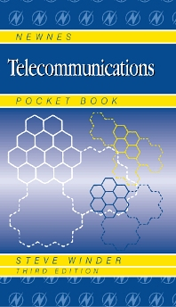 Newnes Telecommunications Pocket Book, 3rd Edition,Steve Winder,ISBN9780750652988
