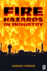 Cover image for Fire Hazards in Industry