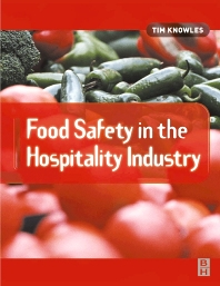 Food Safety in the Hospitality Industry - 1st Edition - ISBN: 9780750653497