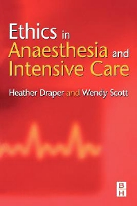 Cover image for Ethics in Anaesthesia and Intensive Care