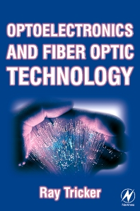 Cover image for Optoelectronics and Fiber Optic Technology