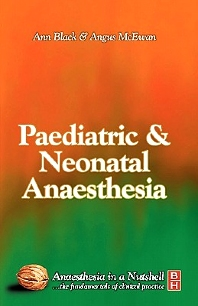 Paediatric & Neonatal Anaesthesia - 1st Edition - ISBN: 9780750653800