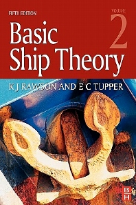 Basic Ship Theory Volume 2, 5th Edition,E. C. Tupper,KJ Rawson,ISBN9780750653978