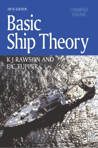 Basic Ship Theory, Combined Volume, 5th Edition,E. C. Tupper,KJ Rawson,ISBN9780750653985