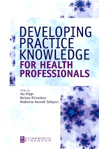 Cover image for Developing Practice Knowledge for Health Professionals