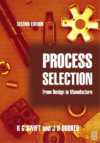 Process Selection - 2nd Edition - ISBN: 9780750654371, 9780080474007