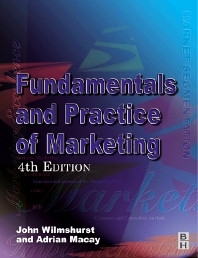 Fundamentals and Practice of Marketing - 4th Edition - ISBN: 9780750654494