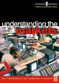 Understanding the Markets - 1st Edition - ISBN: 9780750654654, 9780080520049