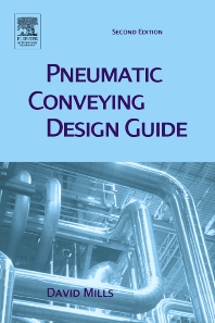 Pneumatic Conveying Design Guide, 2nd Edition,David Mills,David Mills,ISBN9780750654715