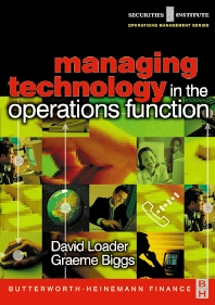 Managing Technology in the Operations Function - 1st Edition - ISBN: 9780750654852, 9780080496351