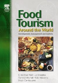 Food Tourism Around The World - 1st Edition - ISBN: 9780750655033