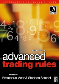 Advanced Trading Rules, 2nd Edition,Emmanual Acar,Stephen Satchell,ISBN9780750655163