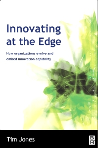 Innovating at the Edge - 1st Edition - ISBN: 9780750655194