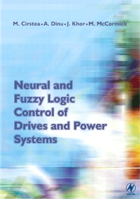 Cover image for Neural and Fuzzy Logic Control of Drives and Power Systems
