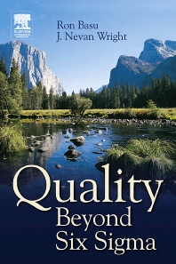 Quality Beyond Six Sigma - 1st Edition - ISBN: 9780750655613
