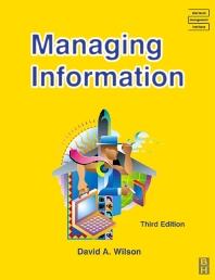 Managing Information - 3rd Edition - ISBN: 9780750656214