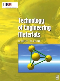 Technology of Engineering Materials, 1st Edition,William Bolton,Mathew Philip,ISBN9780750656436