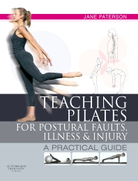 Cover image for Teaching pilates for postural faults, illness and injury