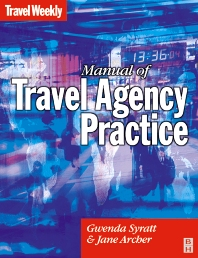 Manual of Travel Agency Practice - 3rd Edition - ISBN: 9780750656894