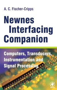 Newnes Interfacing Companion, 1st Edition,Tony Fischer-Cripps,ISBN9780750657204