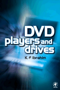 DVD Players and Drives, 1st Edition,ISBN9780750657365
