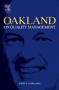 Oakland on Quality Management - 3rd Edition - ISBN: 9780750657419