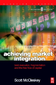 Achieving Market Integration, 1st Edition,Scott McCleskey,ISBN9780750657457