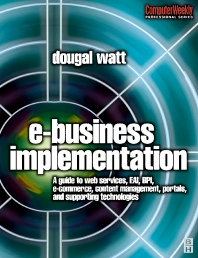 E-business Implementation: - 1st Edition - ISBN: 9780750657518