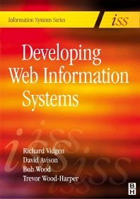 Developing Web Information Systems, 1st Edition,Richard Vidgen,ISBN9780750657631