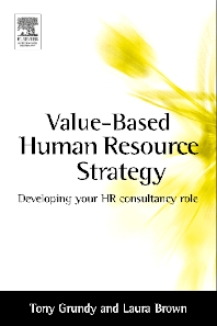 Value-based Human Resource Strategy - 1st Edition - ISBN: 9780750657693