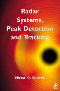 Radar Systems, Peak Detection and Tracking, 1st Edition,Michael Kolawole,ISBN9780750657730