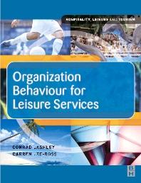 Organization Behaviour for Leisure Services - 1st Edition - ISBN: 9780750657822