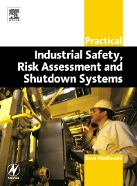 Cover image for Practical Industrial Safety, Risk Assessment and Shutdown Systems
