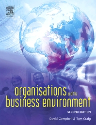 Organisations and the Business Environment - 2nd Edition - ISBN: 9780750658294