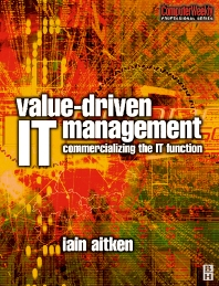 Value-Driven IT Management - 1st Edition - ISBN: 9780750659253