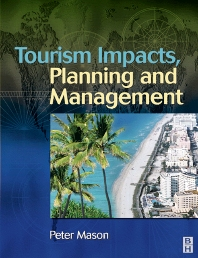 Tourism Impacts, Planning and Management - 1st Edition - ISBN: 9780750659703