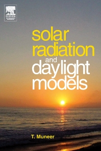 Solar Radiation and Daylight Models - 2nd Edition - ISBN: 9780750659741