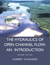 Cover image for Hydraulics of Open Channel Flow