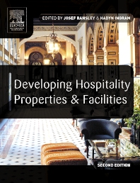 Developing Hospitality Properties and Facilities - 2nd Edition - ISBN: 9780750659826