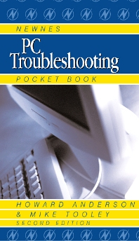 Newnes PC Troubleshooting Pocket Book - 3rd Edition - ISBN: 9780750659888, 9780080497464