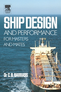 Ship Design and Performance for Masters and Mates, 1st Edition,Bryan Barrass,ISBN9780750660006