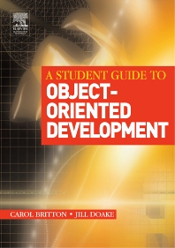 A Student Guide to Object-Oriented Development, 1st Edition,Carol Britton,Jill Doake,ISBN9780750661232
